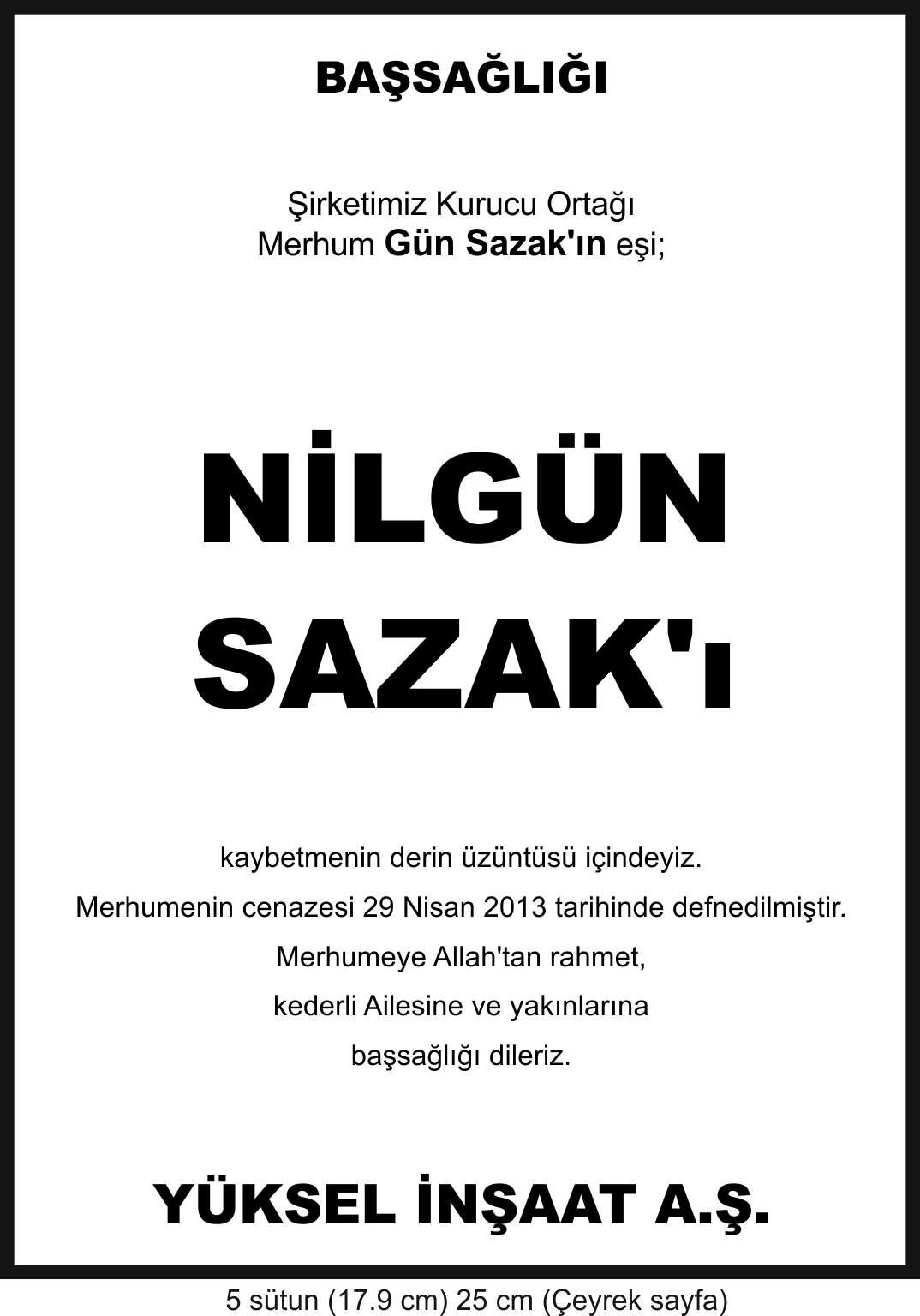 Nilgün Sazak başsağlığı ilanı yüksel inşaat